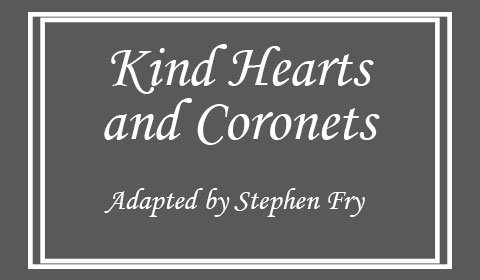 Kind Hearts and Coronets at Venue To Be Announced tickets